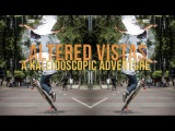 Altered Vistas  A Kaleidoscopic Adventure on the Loaded Boards Tan Tien