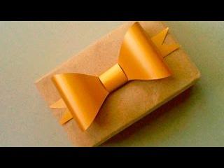 Как сделать Бант из бумаги| Paper Bow Декор подарка Видео Бантик из бумаги легкие Поделки с детьми!