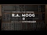 Exploring The Original R.A. MOOG Modular Synthesizer System