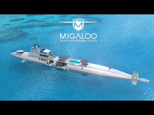 MIGALOO PRIVATE SUBMERSIBLE YACHTS