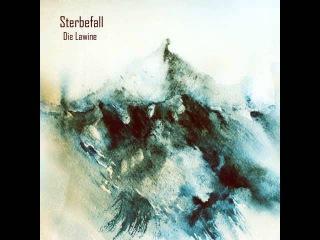 Sterbefall - Die Lawine (Full Album)