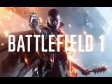 Battlefield 1 - Геймплей мультиплеера