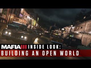 Mafia III - Inside Look - Building an Open World [International]