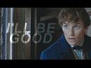► Newt Scamander | I'll Be A Better Man [Spoilers]