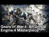 Gears of War 4 Tech Analysis: An Unreal Engine 4 Masterpiece