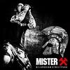 MISTER X | BY-STREETPUNK - ОФИЦИАЛЬНАЯ ГРУППА