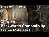 Call of Duty 3 Xbox 360 vs Xbox One Backwards Compatibility Frame Rate Test