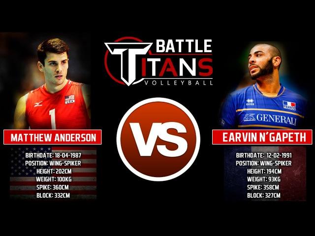 Matthew Anderson VS Earvin N'Gapeth. Who is the winner?