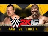 WWE 2K16 - Kane VS Triple H
