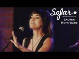 Lauren Ruth Ward - Did I Offend You  Sofar Los Angeles