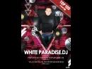 WHITE PARADISE [17.06.18' 5-9am] DEEP'Tech'Techno