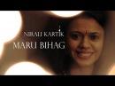 Maru Bihag - Nirali Kartik