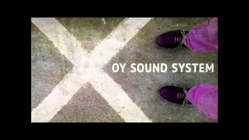 OY Sound System feat DakhaBrakha - Divka Marusechka