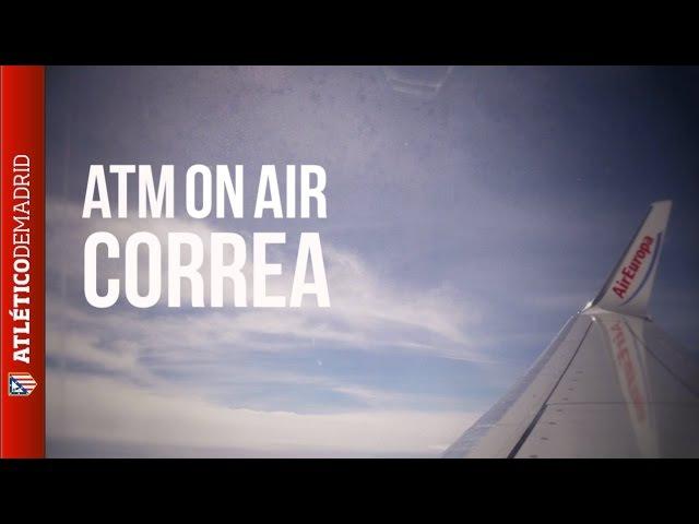 ATMONAIR | Correa: Estamos muy ilusionados | We are very excited