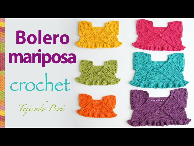 Bolero mariposa o torerita para bebitas y niñas tejido a crochet ¡paso a paso!