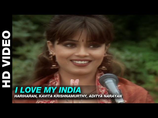 I Love My India - Pardes   Hariharan, Kavita Krishnamurthy, Aditya Narayan   Mahima Chaudhry