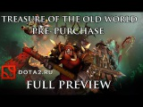 Dota 2 Treasure of the Old World Pre Purchase
