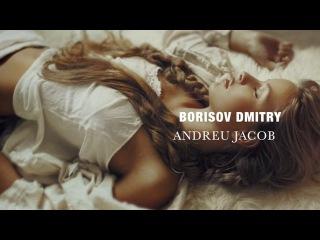 Borisov Dmitry & Andreu Jacob