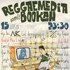 Reggaemedia meets Bookahman @ Лес/Клише   Spb