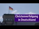 Christenverfolgung in Deutschland