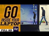 Go inside your laptop | After Effects Magic Tutorial