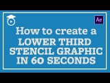 How to Create a Stencil Lower Third in Adobe After Effects - CAN YOU KEEP UP?!  FREE Download