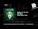 Hardwell feat Jake Reese Run Wild eSQUIRE Houselife Remix OUT NOW
