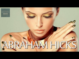 Abraham Hicks - Until it doesn't matter it can't be