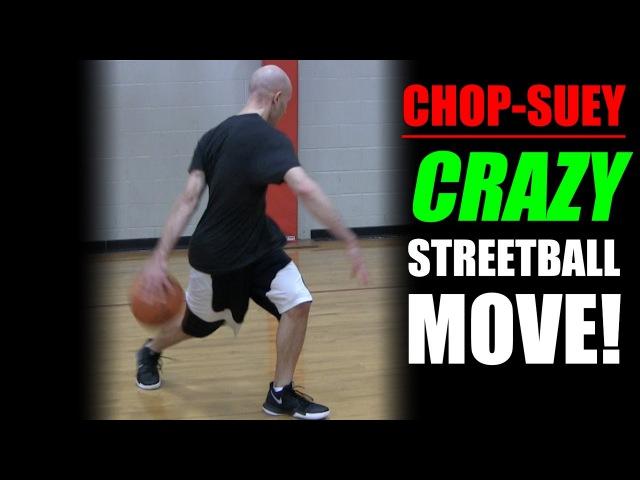 CHOP SUEY SICK Streetball Crossover Get Handles Basketball