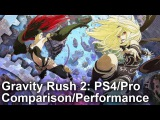 Gravity Rush 2 PS4 ProPS4: Graphics Comparison + Frame-Rate Test