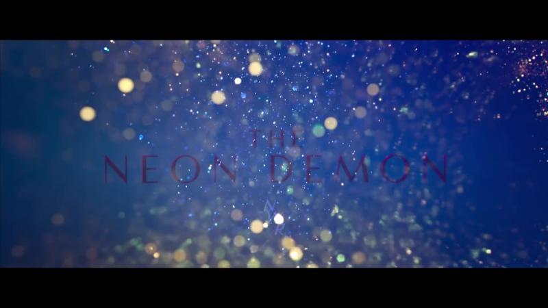 The Neon Demon Official Trailer 1 (2016)