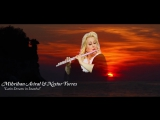 Mihriban Aviral Nestor Torres - Latin Dreams in Istanbul - Duet (Video Clip)