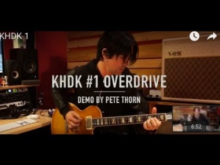 KHDK #1 OVERDRIVE, demo by Pete Thorn