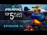 Paladins - Top 5 Plays #14