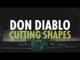 Don diablo - Cutting Shapes (Preview)