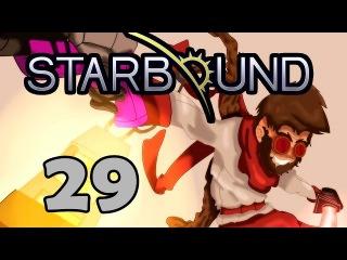 Прохождение Starbound (v.Glad Giraffe) #29 - Ждем обновлений (ФИНАЛ)