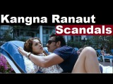 Scandals of Famous Bollywood Actress Kangna Ranaut,Scandals Plus