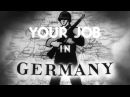 Your Job In Germany 1945 US Army Orientation Film OF 8 Post World War II Occupation
