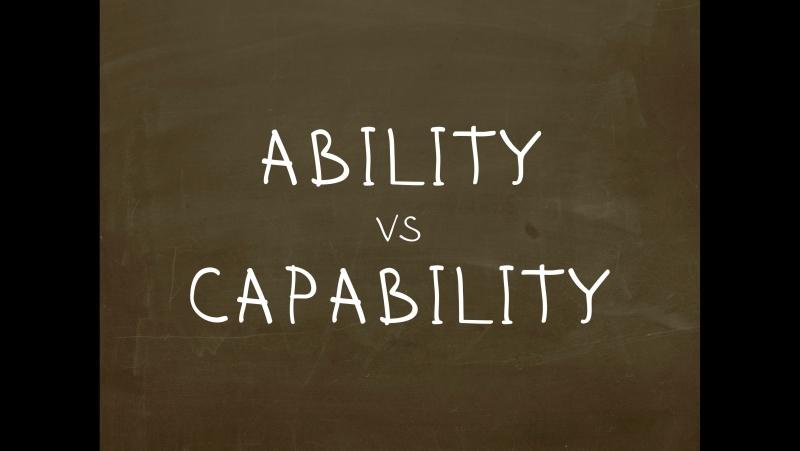 Какая разница между Ability и Capability? Простой Английский