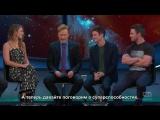 Мелисса Беноист, Грант Гастин и Стивен Амелл на шоу Конана 21 июля 2016 (русские субтитры)