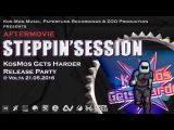 STEPPINSESSION KOSMOS GETS HARDER RELEASE PARTY (ZOO Production Aftermovie)