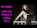 Hollies Long Cool Woman in a Black Dress w lyrics