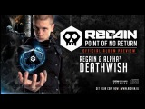 Regain & Alpha² - Deathwish | Official Album Preview