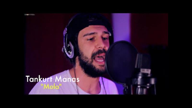 Tankurt Manas - Mola Groovypedia Studio Sessions