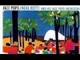 Petite Fleur - Neal Hefti Jazz Pops Orchestra