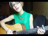Дети Picasso - Как будда (Снег) кавер acoustic cover by Katherine May