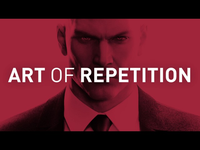 Hitman, and the Art of Repetition | Game Makers Toolkit