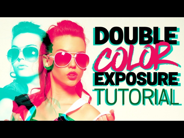 Double Color Exposure Effect Photoshop Tutorial