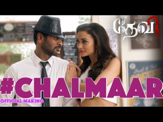 Chalmaar - Devi   Official Making Video   Prabhudeva, Tamannaah, Amy Jackson   Sajid-Wajid   Vijay