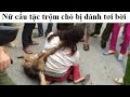 Nữ cẩu tặc táo tợn bị cả làng vây bắt sống ở Hưng Yên - Tin Mới Nhất